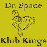 Dr. Space _ Klub Kings (Radio Show)