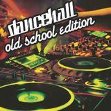 Oldskool Dancehall Edition
