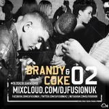 #BrandyandCoke 02 - Old Skool Garage Mix