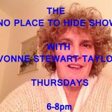 THE NO PLACE TO HIDE SHOW, WITH YVONNE STEWART TAYLOR AND GUEST DAVID MORTIMER 07.08.2014