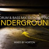 """""""Underground"""" ~ Drum & Bass Mix with Rapping"""