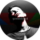 GreenHead - February Podcast (Tech_House) [NGOD]