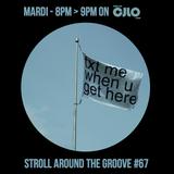 Stroll Around the Groove #67 - CJLO 1690 AM