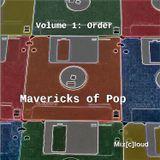 Mix[c]loud - Mavericks of Pop - Volume 1: Order