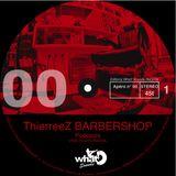 APERITIF NUMBER 06 LIVE DEEP HOUSE @ THIERREEZ BARBERSHOP ( MIXED BY PHI-FREAK )