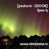 [Podcast - DZ008] - Noev K