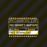 No Genre's Mixtape by L-More