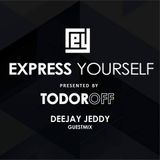 Todoroff - Express Yourself Radio Show #634 Deejay Jeddy Guestmix