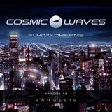 Cosmic Waves - Flying Dreams - 12 (Vangelis) (05.01.2015)