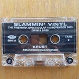 Krust & Dynamite - Slammin vinyl - the fireworks spectacular 2003