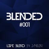 Blended #001 [Live mix]