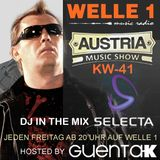 AUSTRIA MUSIC SHOW KW. 41 auf Welle 1 hosted by Guenta K - DJ Selecta in the Mix