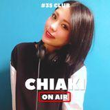 CHIAKI ON AIR #35 -CLUB-