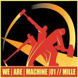 WE|ARE|MACHINE|01