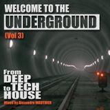 Welcome To The Underground (Vol 3)