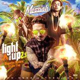 DJ Messiah - Light it up 2.5 (New Reggaeton, Latin Trap & Dembow Mixtape)