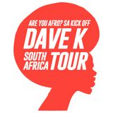 Dave K live @ Red Bull Music Academy - Johannesburg [ Are You Afro? ]