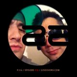 22 Sessions by P.I.G. Episode 016