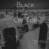 Black is On Top