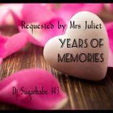 Years Of Memories ( Juliet's request )