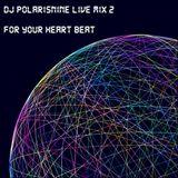 DJ PolarisNine - Live Mix 2