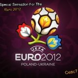 Cesc7 Sensation EURO 2012 @Live 11.06.2012