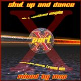 Shut up and Dance Part 10 (Dance Part) - mixed by MSP