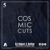 Cosmic Cuts Show 5