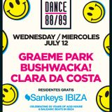This Is Graeme Park: Dance 88/89 @ Sankeys Ibiza 12JUL17 Live DJ Set