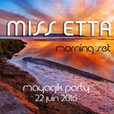 Morning set@Mayagik party 22-06-2016