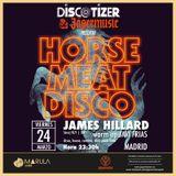Discotizer Marula Café by James Hillard (Horse Meat Disco) / Madrid March 2017