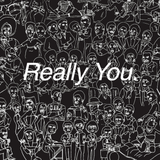 Really You // Episode 59