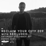 Reclaim Your City 209 | Secluded