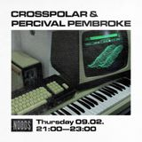 Crosspolar w/ Percival Pembroke: February '17