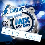 Dave Kane Live @ Mix My Day - Radio Contact (Interview by David Antoine) 28-02-2014