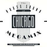 VA - The House Sound Of Chicago - Megamix Vol. 1 (1989)