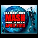LUKE DB MASH MEGA MIX - APRIL 2013