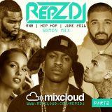 REPZ DJ - R&B/Hip Hop/Grime - 50Min Mix - June 2016 PT2!