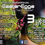 Mana°Wizard @ Easter Eggs 2015 - Gegen alle Tanzverbote!!!!