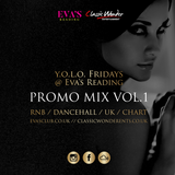 Y.O.L.O FRIDAYS URBAN PROMO MIX VOL.1 – 60 MINUTES OF HEAT!