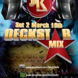 DECKSTAR MIX SET 2 - MARCH 19TH