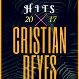 Sesión Enero Hits 2k17 Cristian Reyes