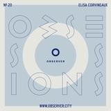 OBSESSIONS № 20 – Elisa Corvineaux