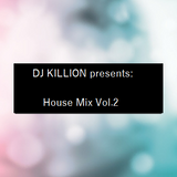 House Mix Vol.2