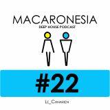 MACARONESIA 22 - LE CANARIEN'S DEEP HOUSE PODCAST