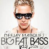 Deejay Marquez - Big Fat Bass Vol 2 (CD1)