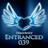 Heavenly Entranced 039 Mixed By Michael Dupré