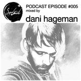 Podcast Episode #005 mixed by Dani Hageman