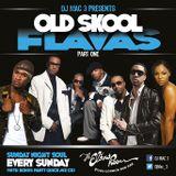 Old Skool Flava's Pt1