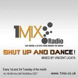 Vincent Licata - Shut up and dance Episode 44